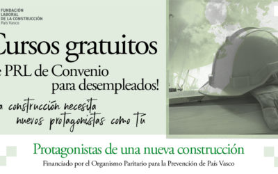 La Fundación Laboral oferta más de 400 plazas para participar en cursos gratuitos de PRL dirigidos a desempleados en CAPV